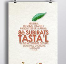 Subirats Tasta'l. A Graphic Design project by Àngels Pinyol         - 04.04.2013
