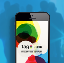 TAG CDMX - Mobile App. A Art Direction&Interactive Design project by Narciso Arellano - 05-09-2016