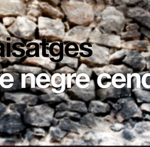 Paisatges de negre cendra. A Film, Video, and TV project by Ismael Chiva         - 23.08.2016