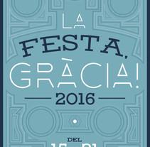 FESTES DE GRÀCIA (Propuesta). Um projeto de Design gráfico de Max Gener Espasa - 19-10-2016