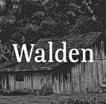Walden. A Design, Graphic Design, T, pograph, Writing, and Calligraph project by Chensio          - 26.06.2016