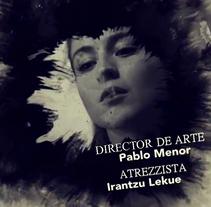 OCULTA BAJO EL LIENZO (short film). Un proyecto de Dirección de arte de Pablo Menor Palomo (menor.pablo@gmail.com)         - 30.06.2014