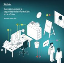 Guía de seguridad informática en el trabajo. Telefónica . A Design, Illustration, Design Management, Cop, writing, Infographics, and Vector illustration project by Yoana Rial         - 15.03.2017
