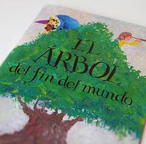 El árbol del fin del mundo: proyecto personal de álbum ilustrado. Un proyecto de Ilustración de Fernando Vazquez         - 01.09.2016