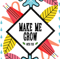 Make me grow. A Design, Illustration, and Packaging project by Luisa Sirvent - 11-07-2017