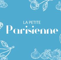 La Petite Parisienne, pastelería francesa. Un proyecto de Diseño, Ilustración, Publicidad, Dirección de arte, Br, ing e Identidad, Cocina, Diseño gráfico, Diseño Web y Lettering de Lola Téllez - 11-01-2018