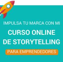 Curso Online de Storytelling. Un proyecto de Br, ing e Identidad, Marketing y Social Media de Lucía Jiménez Vida         - 19.09.2017