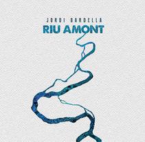 """Ilustraciones para el disco de Jordi Bardella """"Riu Amont"""". . Un proyecto de Ilustración, Diseño gráfico y Diseño de producto de xavier roda pereira         - 05.11.2016"""