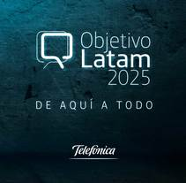 Objetivo Latam 2025. A Art Direction, Interactive Design, and Web Design project by Celina Sabatini         - 24.01.2017